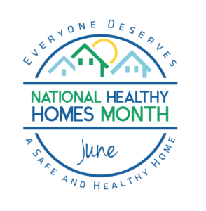 Cover photo for June Is National Healthy Homes Month